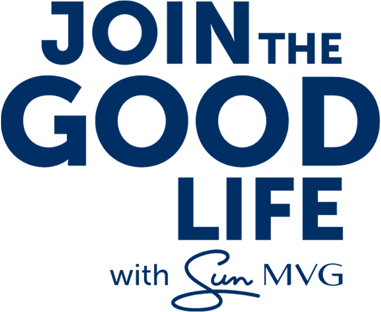 Join the Good Life with Sun MVG