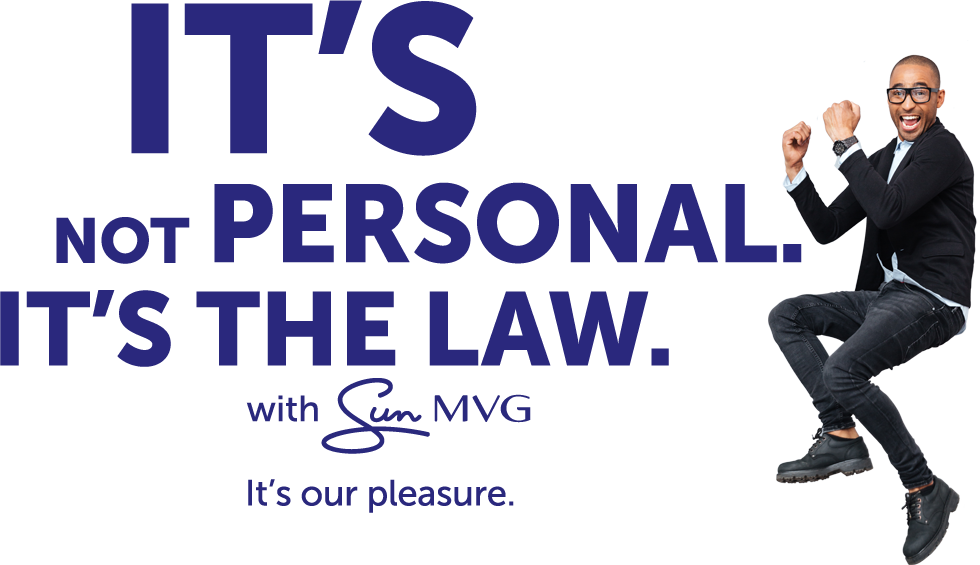 It's not personal. It's the law. Sun MVG
