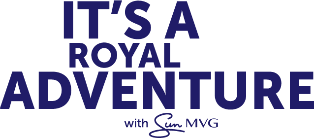 It's a Royal Adventure with Sun MVG